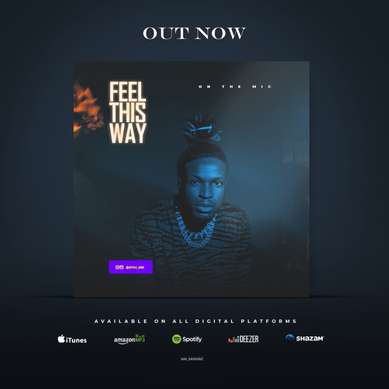 """On The Mic – """"Feel This Way"""" 1"""