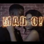 "[Video] Martins Luv – ""Mad O!"""