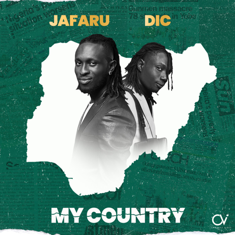 [Music] Jafaru & DIC – My Country 1
