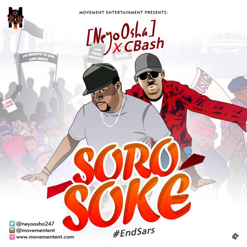 NeyoOsha Cbash, Soro Soke (#Endsars)
