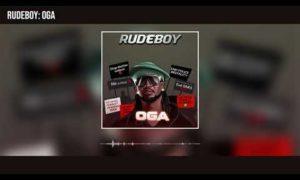 Rudeboy Oga Lyrics