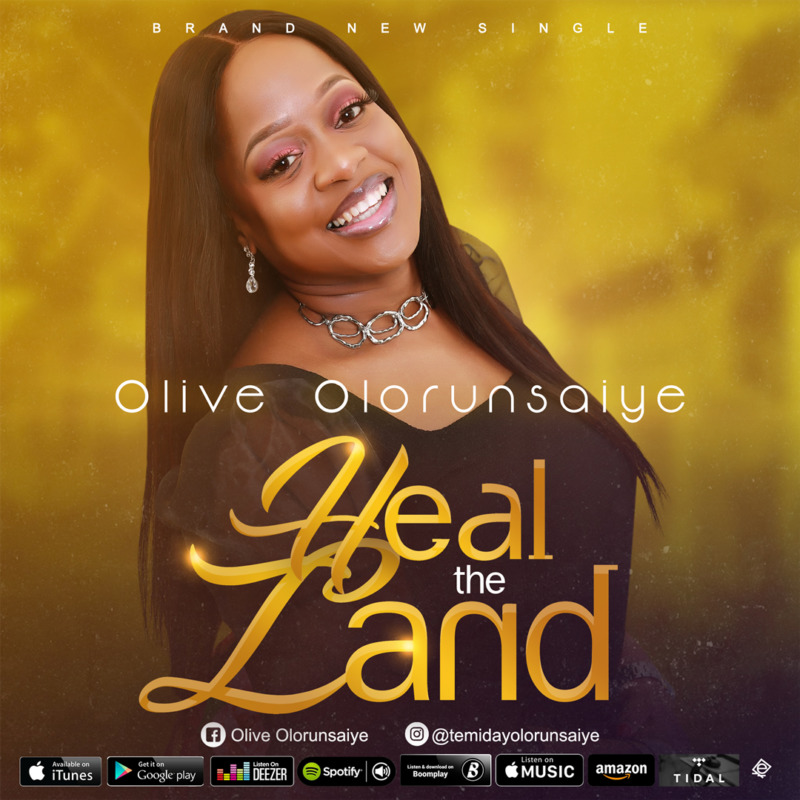 Olive Olorunsaiye Heal the Land