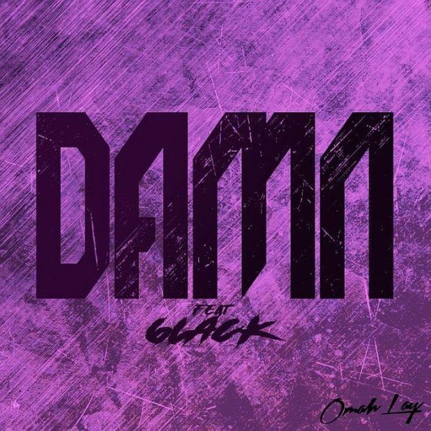 Omah Lay 6lack Damn Lyrics
