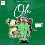 "Qdot – ""Ole"" (Prod. by 2Tupondeebeat)"