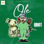 "Qdot – ""Ole"" (Prod. by 2Tupondeebeat)"