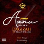 "Dagizah – ""Aanu"" (Mercy) ft. Diamond Jimma"