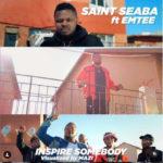 "[Audio + Video] Saint Seaba – ""Inspire Somebody"" Ft. Emtee"