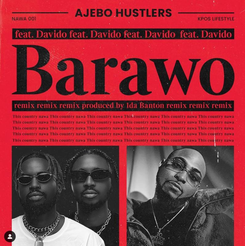 Ajebo Hustlers, Davido, Barawo (Remix) Lyrics