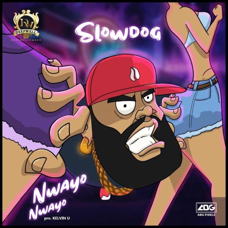 Slowdog Nwayo Nwayo