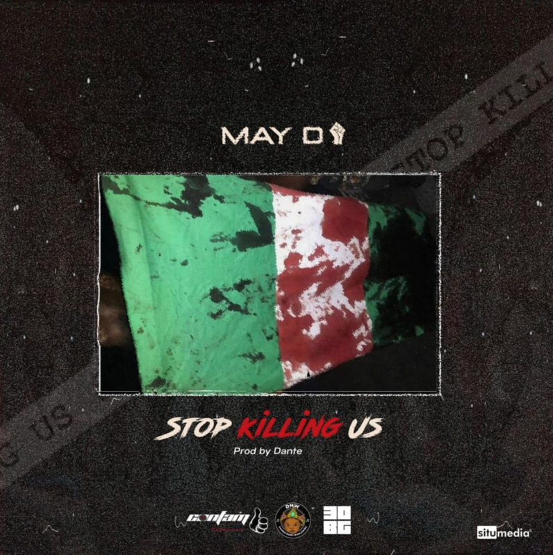 May D Stop Killing Us