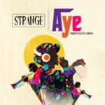 """Strange – """"Aye"""""""