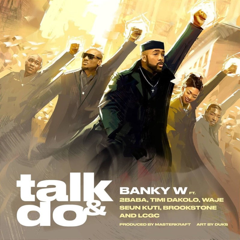 Banky W Talk and Do 2Baba, Timi Dakolo, Waje, Seun Kuti,