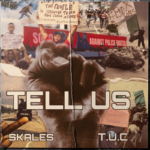 "Skales – ""Tell Us"" (Prod. by T.U.C)"