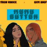 "Tosin Robeck x Seyi Shay – ""Mumu Button Remix"""