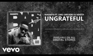 Magnito Ungrateful Umu Obiligbo Ninety