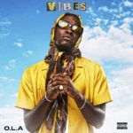 "[Audio + Video] O.L.A – ""Vibes"""