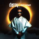 "[EP] Darey – ""Way Home"""