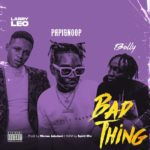 "Larry Leo – ""Bad Thing"" ft. Papisnoop, Bally"