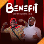 "Jhay TheBeliever – ""Benefit"" ft. Jamal"
