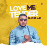 "S.Cole – ""Love Me Tender"""