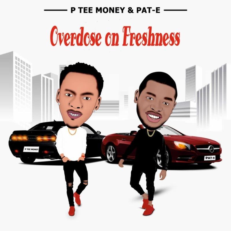 P Tee Money Overdose On Freshness Pat-E