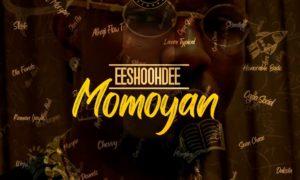 Eeshoohdee Momoyan