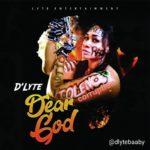 "[Audio + Video] D'lyte – ""Dear God"""