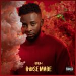 """iBEH – """"Rose Made"""" EP"""