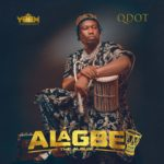 "[Album] Qdot – ""Alagbe"" ft. 9ice, Niniola, Patoranking & More"