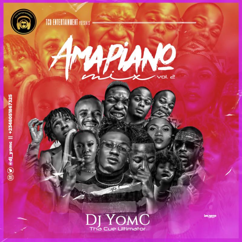 DJ Yomc Amapiano Mix (Vol.2)