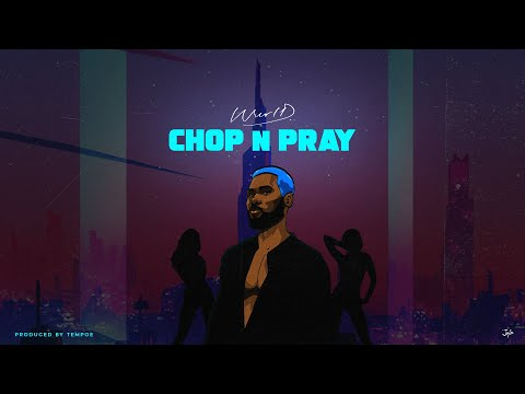 WurlD Chop & Pray