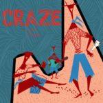 """Treeps – """"Craze"""""""