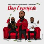 "Don Crucifixto x Sean Dampte x Joey Benks – ""Don Crucifixto"""