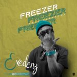 "Eveedenz – ""Freezer"""