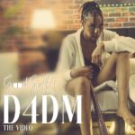[Video] GoodGirl LA – D4DM