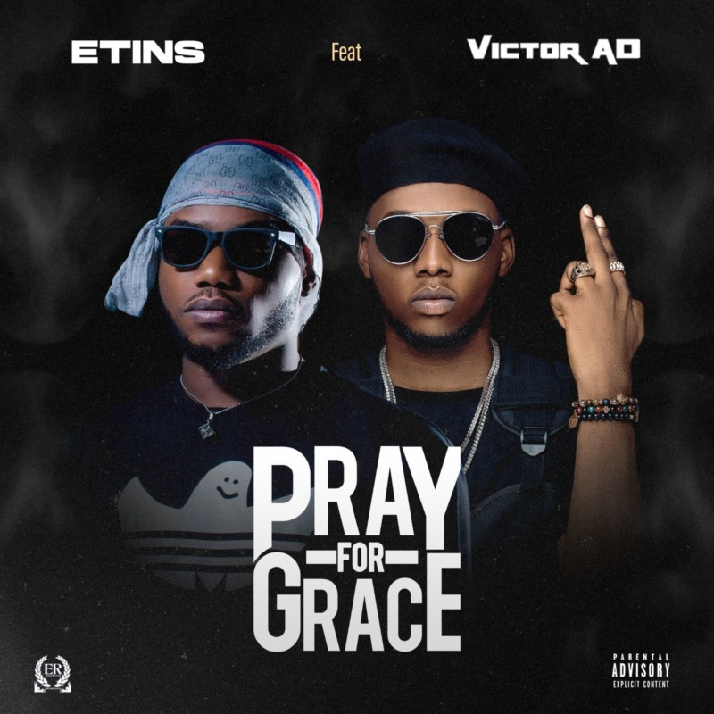 Etins Victor AD Pray For Grace