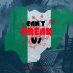 "Great Adamz – ""Can't Break Us"" (Lekki Massacre)"
