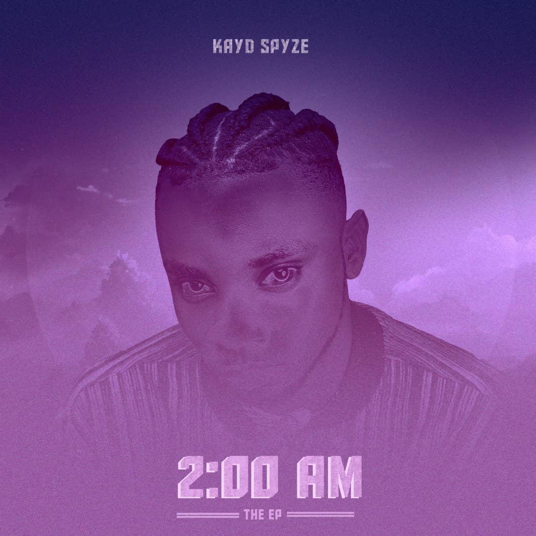"""KayD Spyze – """"2 AM"""" 1"""