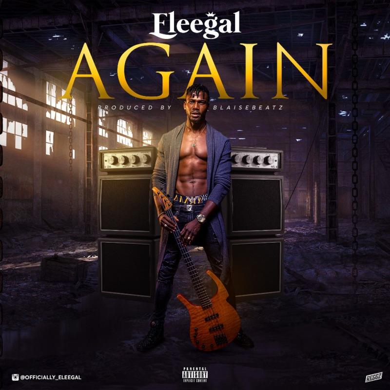 Eleegal – Again (Prod. Blasebeatz)
