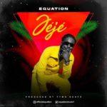 [Audio + Video] Equation – Jeje