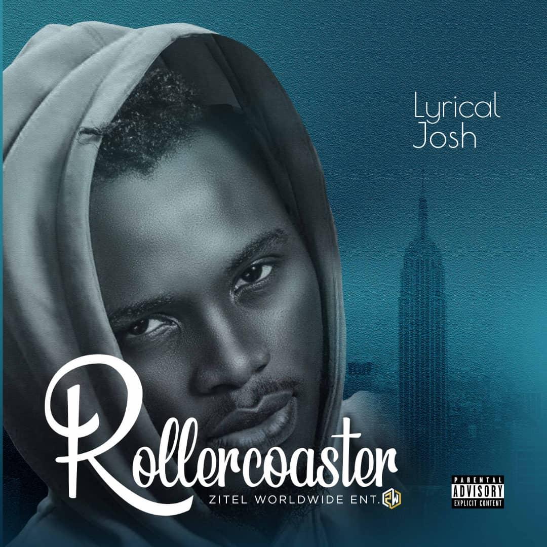 "Lyrical Josh – ""Rollercoaster"" 1"
