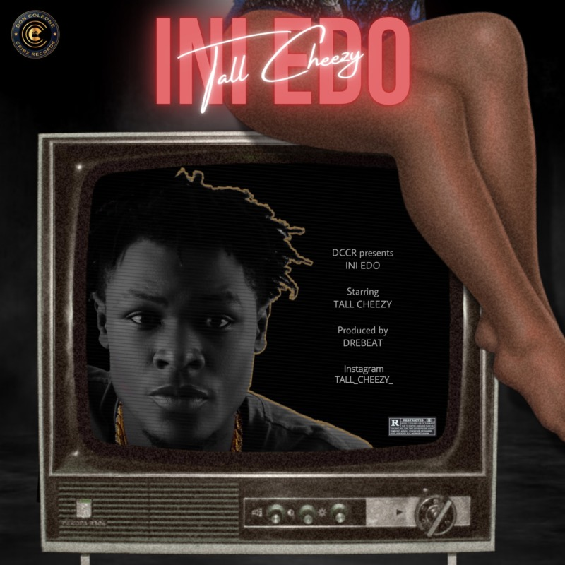 "Tall Cheezy – ""Ini Edo"" 1"