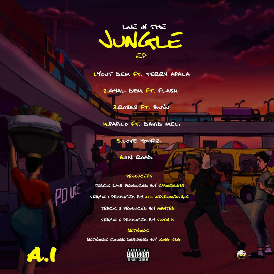 "A.I – ""Live In The Jungle EP"" ft. Terry Apala, Buju & Others 1"