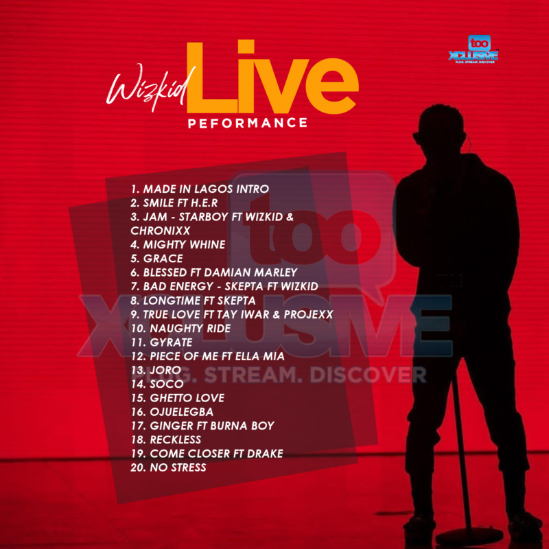 """Starboy Presents – """"Wizkid Live Performance"""" (Made In Lagos) 1"""