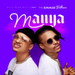 "The Savage Brothers – ""Manya"" (Prod. by Miles)"