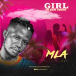 "MLA (ManLikeAfho) – ""Girl In Red Dress"""