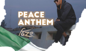 Faze Peace Anthem