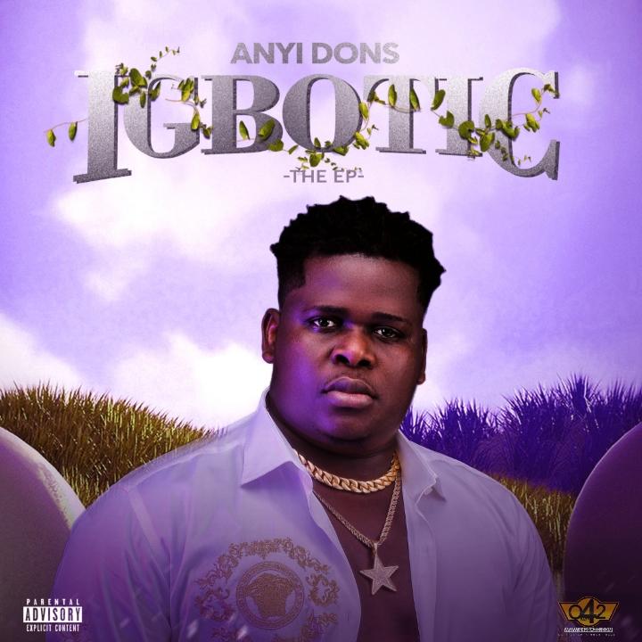 Anyidons Igbotic The EP
