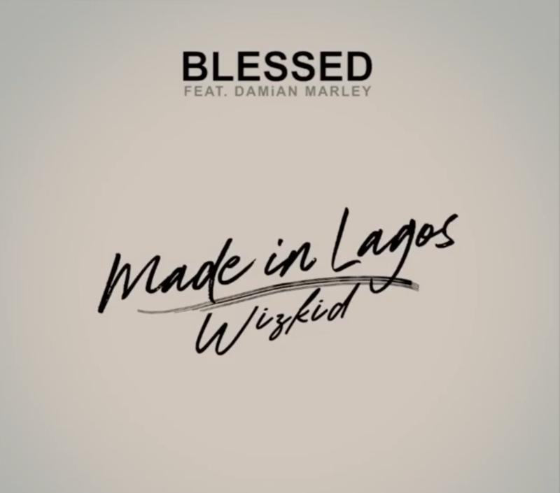 Wizkid Blessed