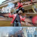 "[Video] 9ice – ""TGIF"""